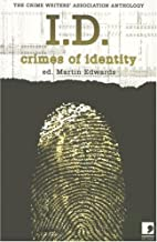 I.D: Crimes of Identity. by Martin Edwards
