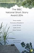 The BBC National Short Story Award 2014 by…