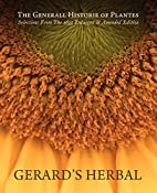 Gerard's Herbal: Selections from the…