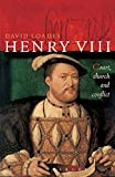 Loades, David: Henry VIII: Court, Church and Conflict
