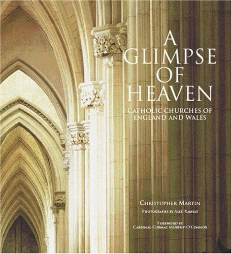 glimpse-of-heaven-catholic-churches-of-england-and-wales