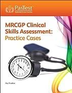 MRCGP Clinical Skills Assessment: Practice…
