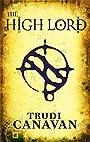 The High Lord (Black Magician Trilogy) - Trudi Canavan