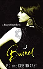Burned: House of Night: Book 07 by Kristin…