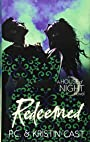 Redeemed: Number 12 in series (House of Night) - Kristin Cast P. C. Cast
