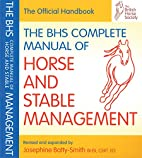 BHS Complete Manual of Horse and Stable…