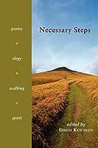 Necessary Steps by David Kennedy