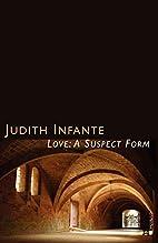 Love: a Suspect Form — Heloise and Abelard…