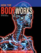 How the Body Works (A Comprehensive…