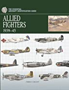 Allied Fighters 1939-45 (The Essential…
