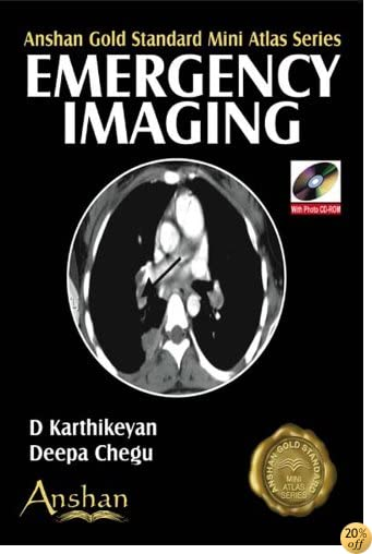 Mini Atlas of Emergency Imaging (Anshan Gold Standard Mini Atlas Series)