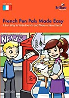 French Pen Pals Made Easy - A Fun Way to…
