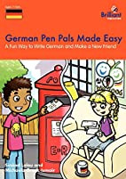German Pen Pals Made Easy: A Fun Way to…