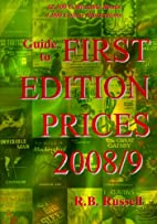 Guide to First Edition Prices 2008/9 by R.…