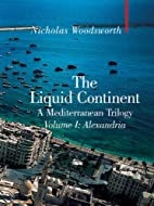 The Liquid Continent, A Mediterranean…