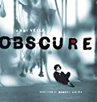 Obscure: Observing the Cure by Andy Vella