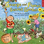 George and Flora's Secret Garden (Eden…