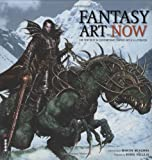 McKenna, Martin: Fantasy Art Now: The Very Best in Contemporary Fantasy Art & Illustration[ FANTASY ART NOW: THE VERY BEST IN CONTEMPORARY FANTASY ART & ILLUSTRATION ] by McKenna, Martin (Author) Oct-23-07[ Hardcover ]
