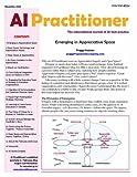 Owen, Harrison: Emerging in Appreciative Space (AI Practitioner)
