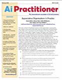 Whitney, Diana: Appreciative Organizations in Practice: AI(appreciative Inquiry) Practitioner (AI Practitioner)