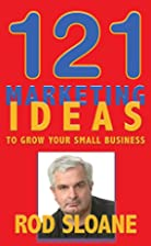 121 Marketing Ideas to Grow your Small…