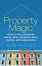 Property Magic - How to buy property using…