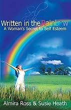 Written in the Rainbow: A Woman's Secret to…