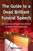 The Guide to a Dead Brilliant Funeral…