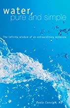 Water, Pure and Simple: The Infinite Wisdom…