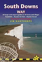 South Downs Way, 4th: British Walking Guide…
