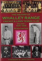 The History of Whalley Range Cricket & Lawn…