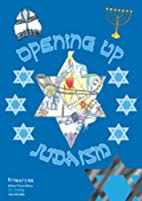 Opening Up Judaism (Opening Up RE) by…