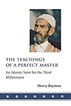 The Teachings of a Perfect Master: An…