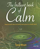 Brilliant Book of Calm (52 Brilliant Ideas)…