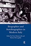 Hainsworth, Peter: Biographies and Autobiographies in Modern Italy: A Festschrift for John Woodhouse