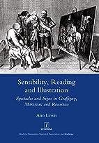 Sensibility, Reading and Illustration:…