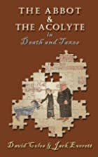 The Abbot and the Acolyte in Death and Taxes…