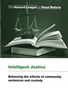 Intelligent Justice: Balancing the Effects…