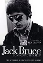 Jack Bruce Composing Himself by Harry…