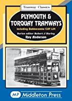 Plymouth & Torquay Tramways: Including…