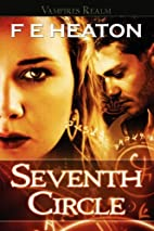 Seventh Circle (Vampires Realm, #4) by F.E.…