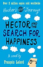 Hector & the Search for Happiness by…