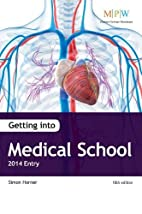 Getting into Medical School 2014 Entry by…