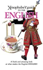 The Xenophobe's Guide to the English…