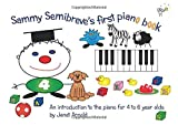 Janet Arnold: Sammy Semibreve's First Piano Book