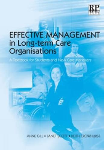 effective-management-in-long-term-care-organisations-a-textbook-for-students-and-new-care-managers