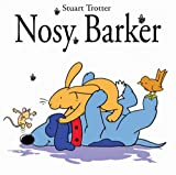 Trotter, Stuart: Nosy Barker