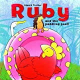 Trotter, Stuart: Ruby and the Paddling Pool
