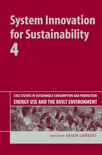 system-innovation-for-sustainability-4-case-studies-in-sustainable-consumption-and-production-energy-use-and-the-built-environment
