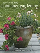 Quick & Easy Container Gardening: 20 Step…